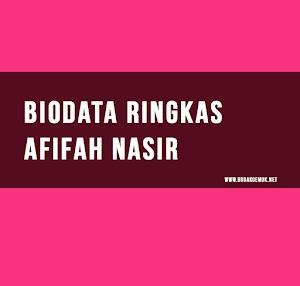 Biodata Ringkas Afifah Nasir