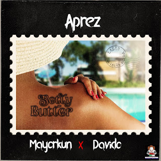 [Music] Aprez - Betty Butter Cover Ft Mayorkun & Davido