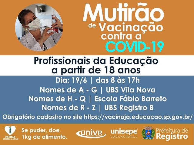 Definidos os locais do mutirão de vacinação contra Covid-19 para os Profissionais da Educação