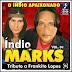 Indio Marks -Tributo a Frankito Lopes