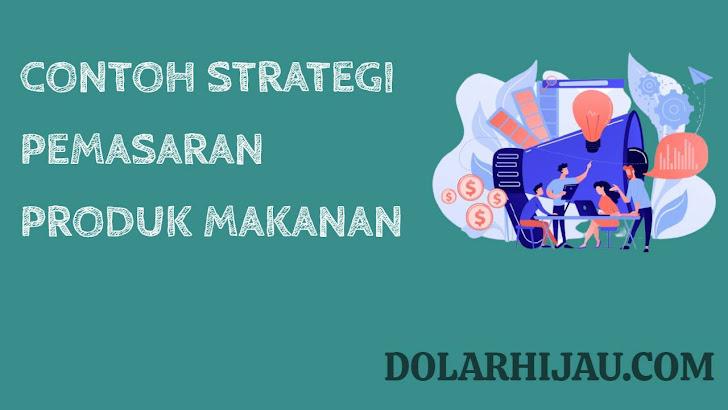 contoh strategi pemasaran produk makanan secara online maupun offline