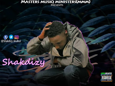 MUSIC : Shakdizy - For You [Prod.CrownStar] |Mp3 Download