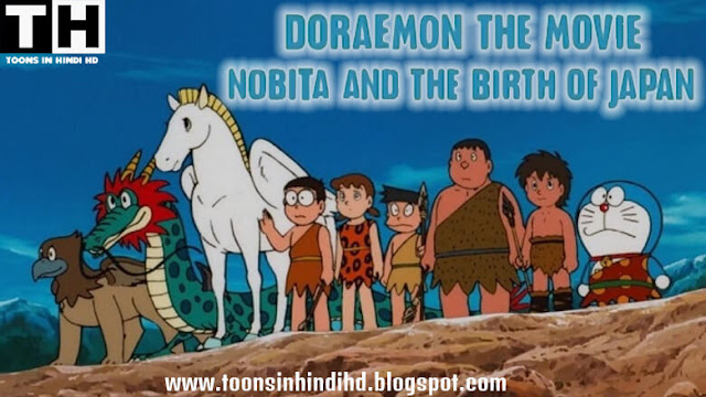Doraemon The Movie Nobita And The Birth of Japan In HINDI Dubbed HD [1080p - 720p] Dual Audio Watch Online