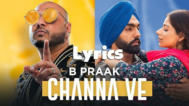 Channa Ve Lyrics - Sufna | Jaani | Ammy Virk