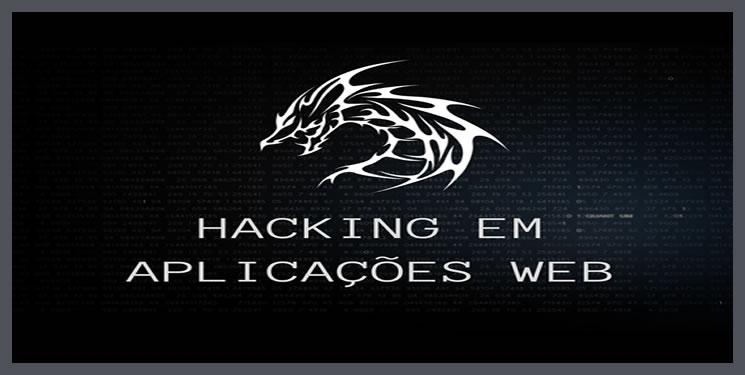 Hacking em Aplicações Web Download Grátis