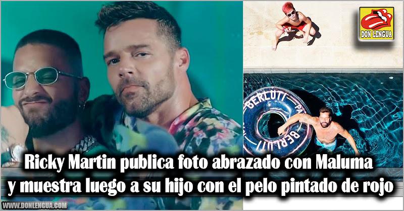 Ricky Martin abrazado a Maluma y muestra luego a su hijo con pelo pintado de rojo