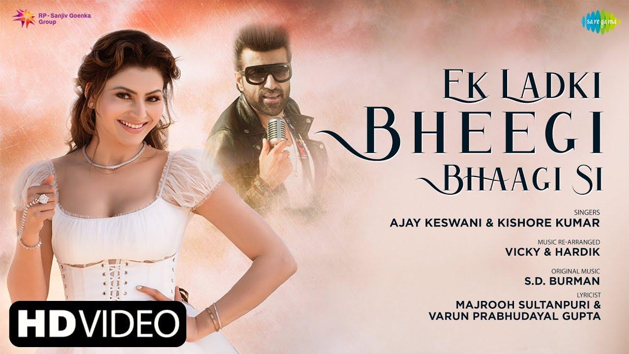 Ek ladki bheegi bhagi si lyrics in Hindi Urvashi Rautela