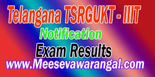 Telangana TSRGUKT 2016 ( IIIT ) Notification Application Online Fee Payment Results Download