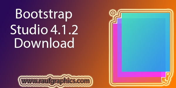 Bootstrap Studio 4.1.2 free download full version