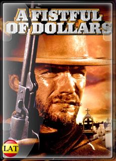 Por Un Puñado de Dólares (1964) DVDRIP LATINO