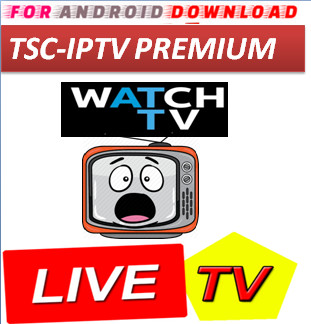 Download Android Free TSCPTV5.0 Television Apk -Watch Free Live Cable Tv Channel-Android Update LiveTV Apk  Android APK Premium Cable Tv,Sports Channel,Movies Channel On Android