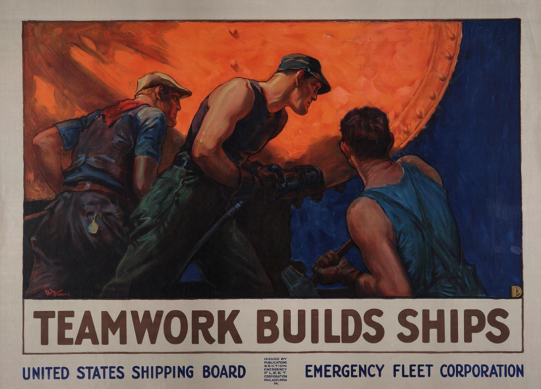 Teamwork Builds Ships, ca. 1918, William Dodge Stevens.