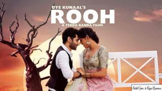 Oye Kunaal - Rooh Song