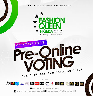 FASHION QUEEN NIGERIA 2021: Organizers announces Contestants' Pre-Online Voting