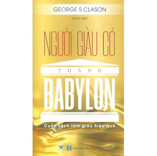 Người Giàu Có Thành Babylon - Cuốn Sách Làm Giàu Hiệu Quả ebook PDF-EPUB-AWZ3-PRC-MOBI