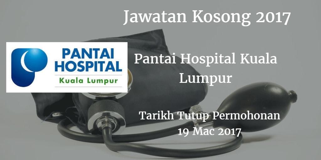 Jawatan Kosong Pantai Hospital Kuala Lumpur 19 Mac 2017