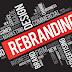 Re-Branding Bukan Sekadar Mengubah Logo
