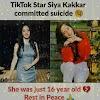टिकोटोक स्टार सिया कक्कड़ ने आत्महत्या कर ली