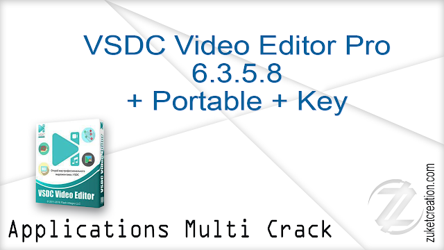 VSDC Video Editor Pro 5 8 2 796 + Crack By_ Zuket Creation -