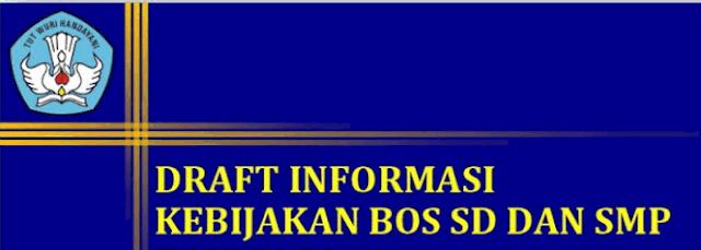 Draft Informasi Kebijakan BOS SD dan SMP