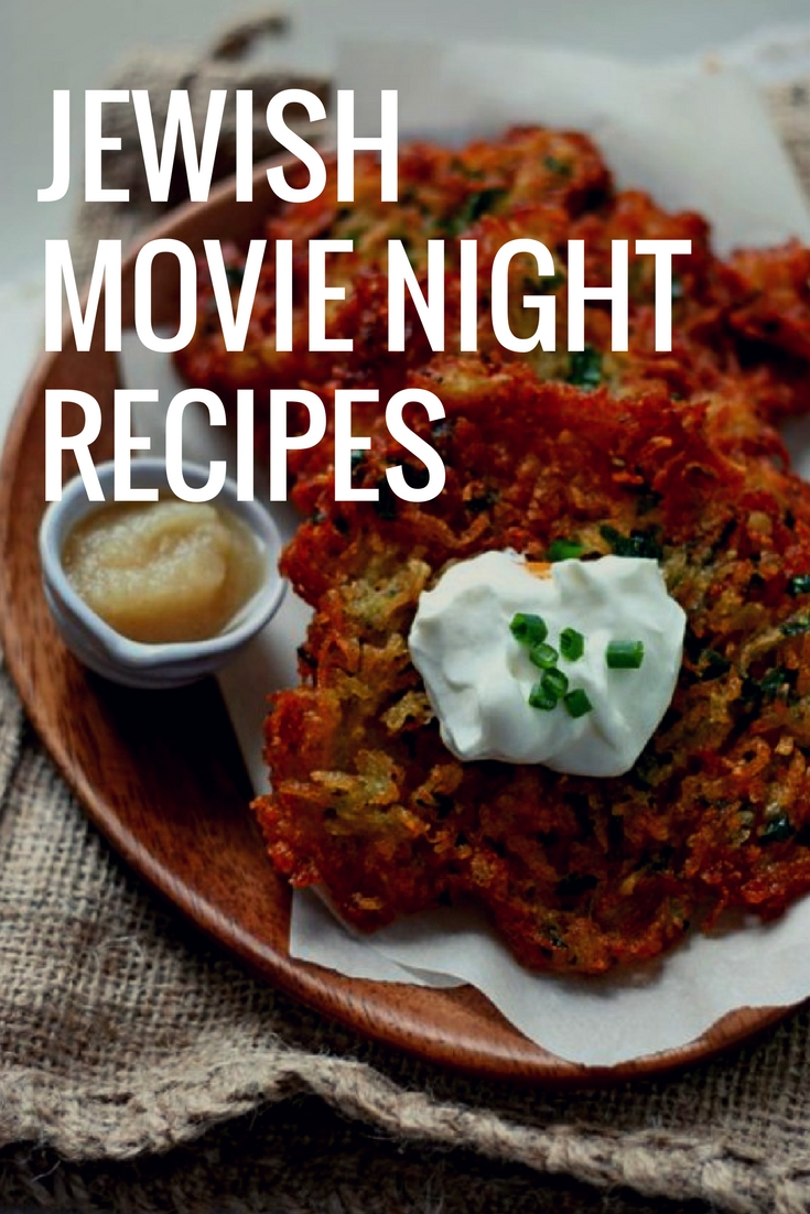 jewish movie night recipes
