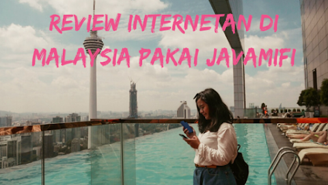 Review Sewa WiFi JavaMifi di Malaysia