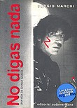 http://www.loslibrosdelrockargentino.com/2009/11/no-digas-nada.html
