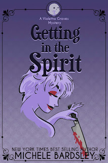 Getting in the Spirit - #3 Violetta Graves Paranormal Cozy Mysteries