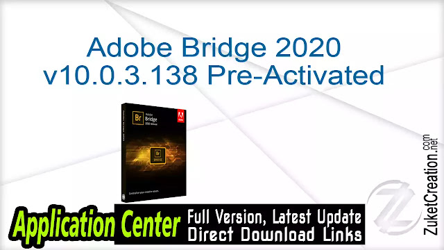 Adobe Bridge 2020 v10.0.3.138 Pre-Activated