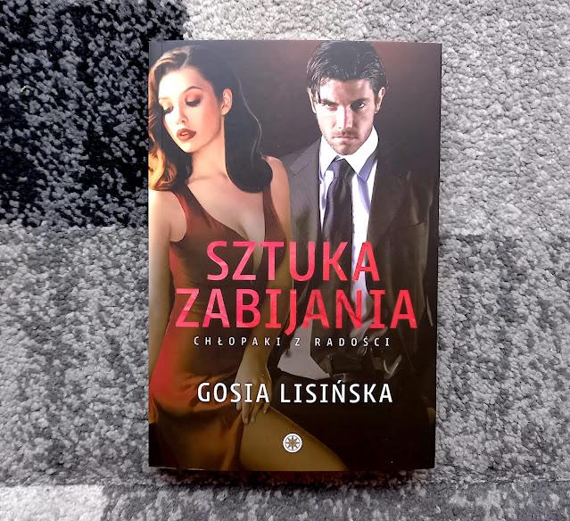 """""""Sztuka zabijania"""" Gosia Lisińska"""