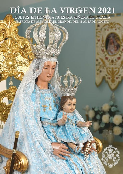 Programa de Actos y cultos del día de la Virgen 2021. Hermandad de Nuestra Señora de Gracia, Patrona de Alhaurín el Grande