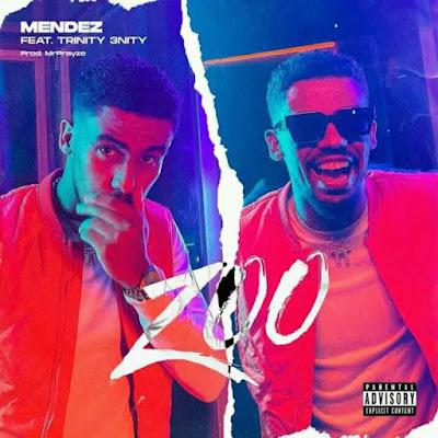 MENDEZ – Zoo (feat. Trinity 3nity)