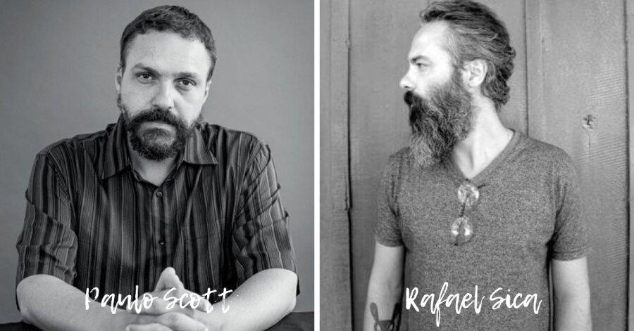 Paulo Scott e Rafael Sica