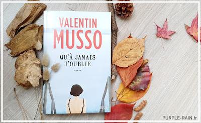 Livre Blog PurpleRain - Qu'à jamais j'oublie • Valentin Musso