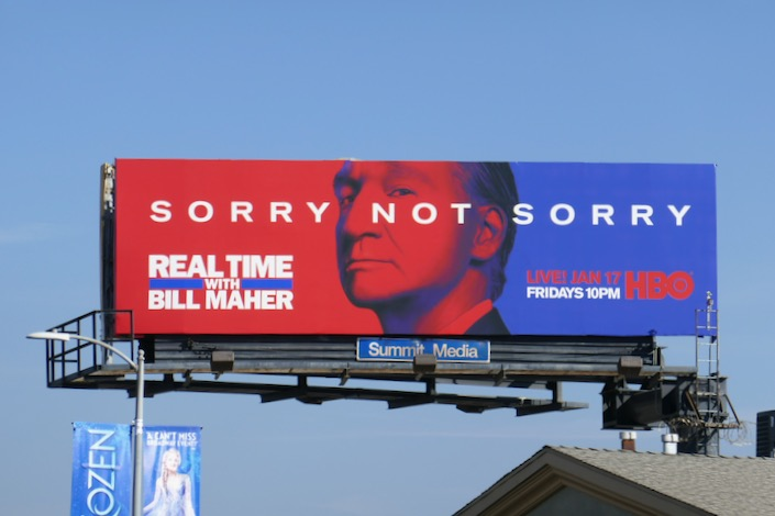 Bill Maher season 18 Sorry Not Sorry billboard