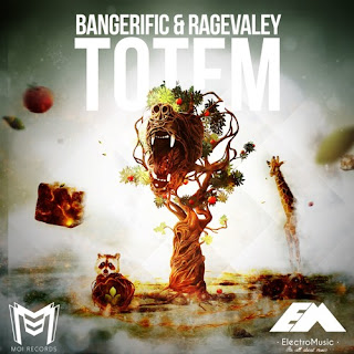 Bangerific & Ragevaley - Totem
