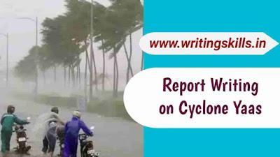 Report writing on cyclone Yaas, Report on cyclone Yaas