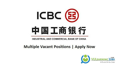 Industrial and Commercial Bank of China Jobs In Pakistan May 2021 Latest | Apply now