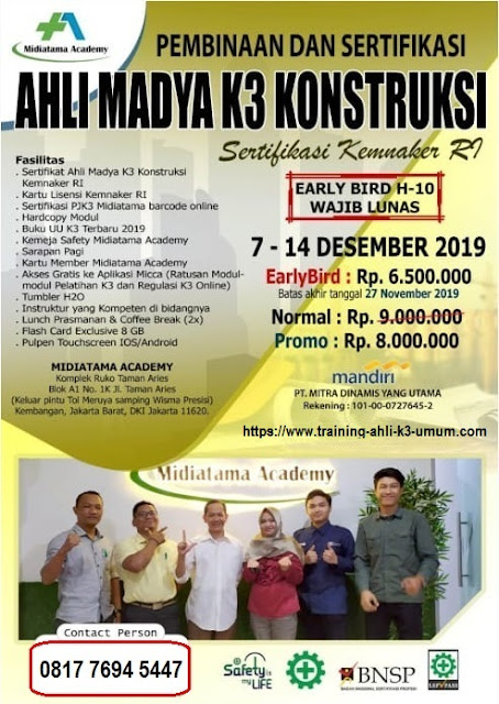 Ahli Madya K3 Konstruksi kemnaker tgl. 7-14 Desember 2019 di Jakarta