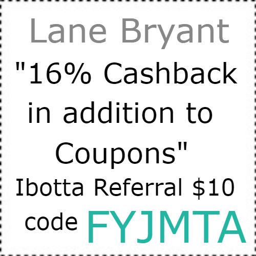 Lane Bryant cashback Ibotta app, $10 Ibotta Code
