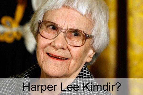 Harper Lee Kimdir?