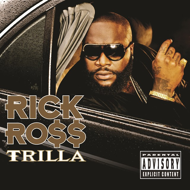 Rick Ross - Trilla [2008]