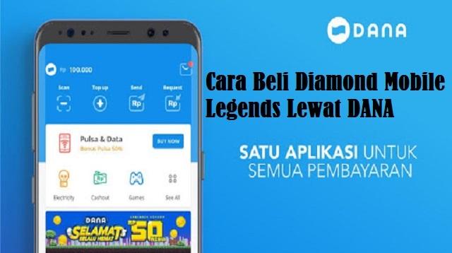 Cara Beli Diamond Mobile Legends Lewat DANA