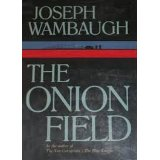 men's book club group discussioni review The Onion Field Joseph Wambaugh