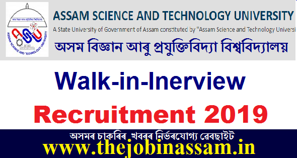 Assam Science and Technology University Recruitment 2019: Site Engineer [Walk-in-interview]