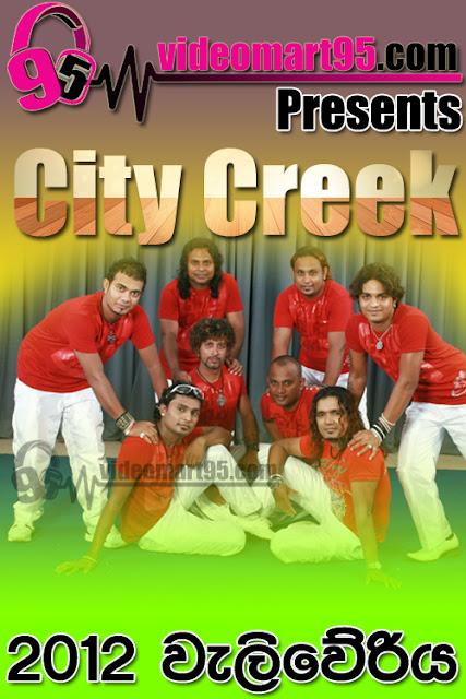CITY CREEK LIVE IN WELIWERIYA 2012