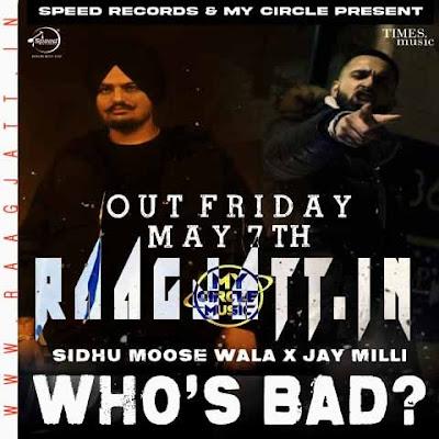 Whos Bad by Sidhu Moose Wala lyrics