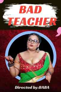 BAD TEACHER Uncut (2021) Hindi   Hothit Movies Short Film   720p WEB-DL   Download   Watch Online