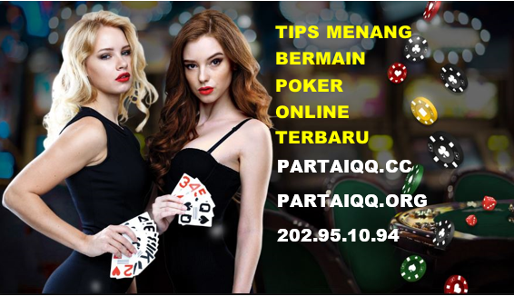 Tips Menang Poker Online Terbaru