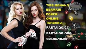 Berbagi Tips Menang Bermain Poker Online Terbaru
